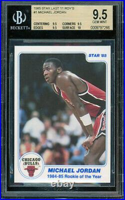 1984- 1985 Star MICHAEL JORDAN #1 Last 11 Rookie of Year BGS 9.5 with 10 Surface